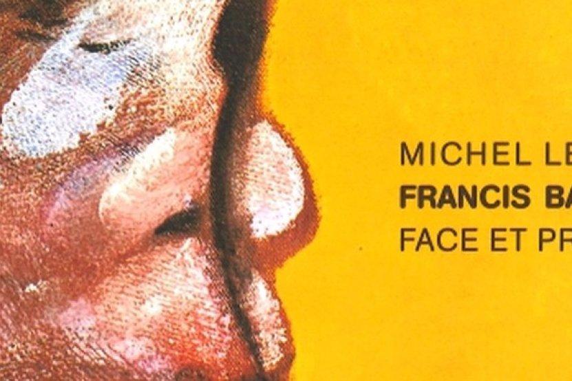 Francis Bacon, face et profil : l'ouvrage de Michel Leiris revient en librairie à l'occasion de l'exposition au Centre Pompidou de Metz