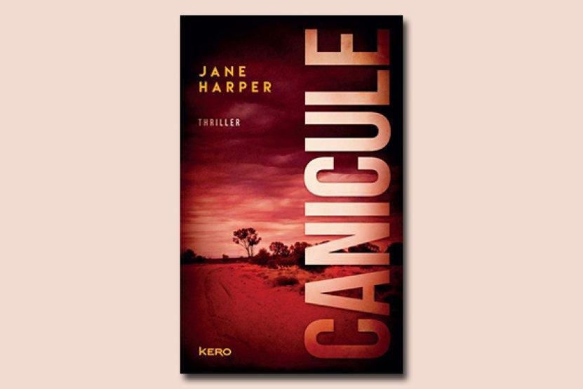 Canicule : découvrez le premier thriller de Jane Harper