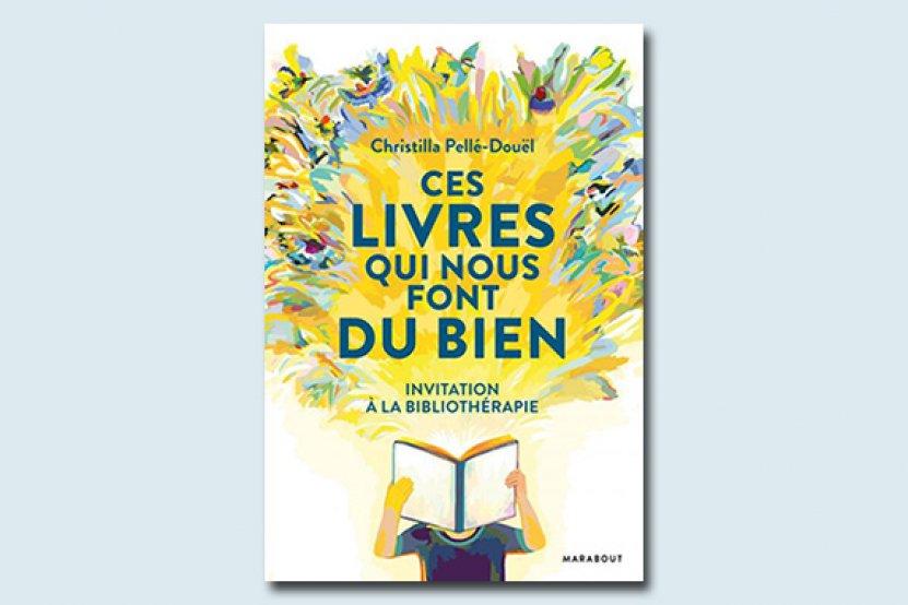 """Christilla Pellé Douël a sélectionné """"Les livres qui nous font du bien"""""""