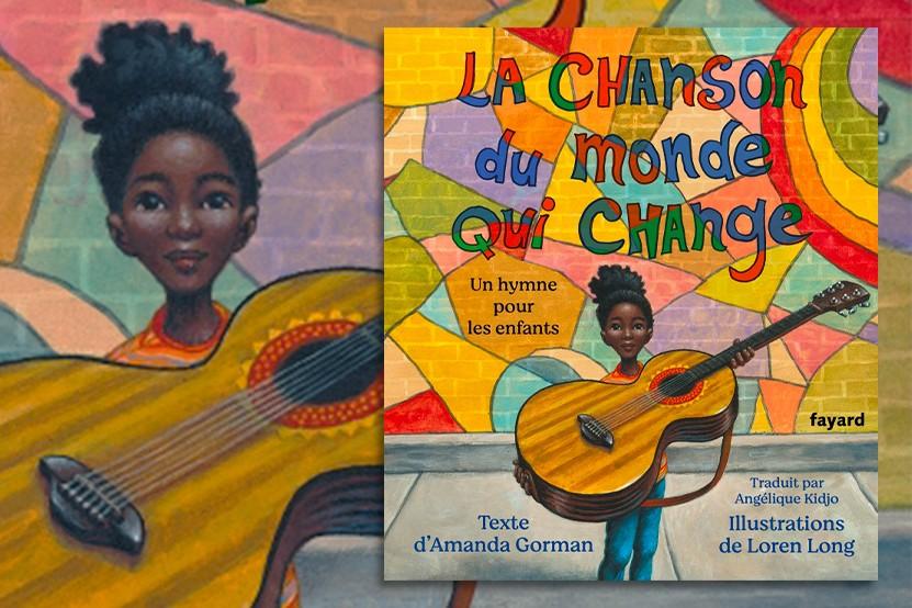 """""""La chanson du monde qui change"""" : l'hymne pour enfants d'Amanda Gorman"""