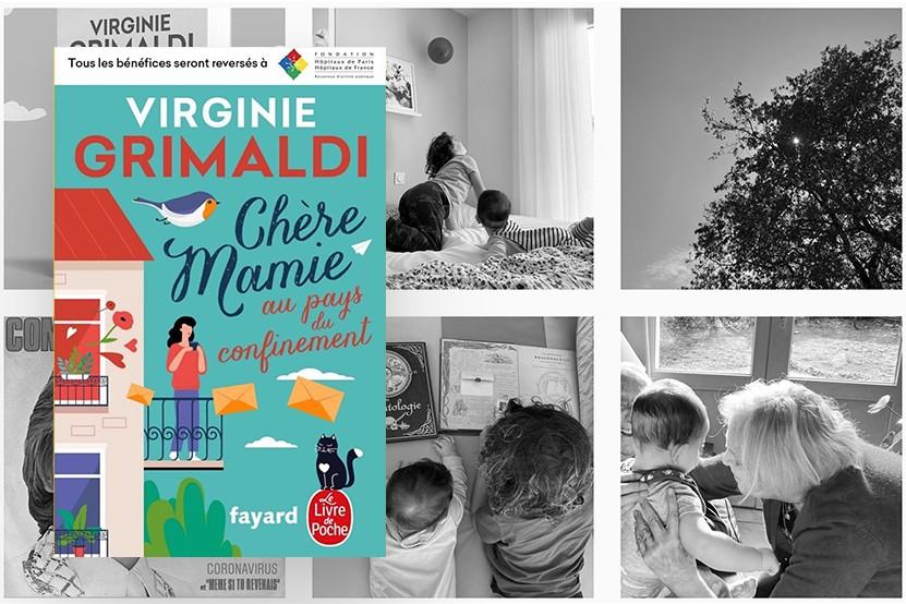 """""""Chère Mamie au pays du confinement"""" : Virginie Grimaldi publie un recueil qui soutient les Hôpitaux de France"""