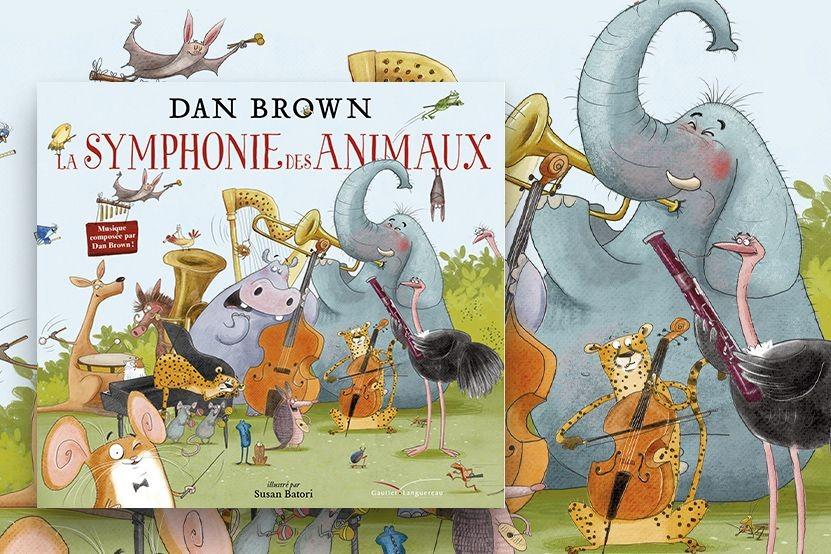 """""""La Symphonie des animaux"""" : Dan Brown, auteur du """"Da Vinci Code"""", publie son premier album jeunesse et musical"""