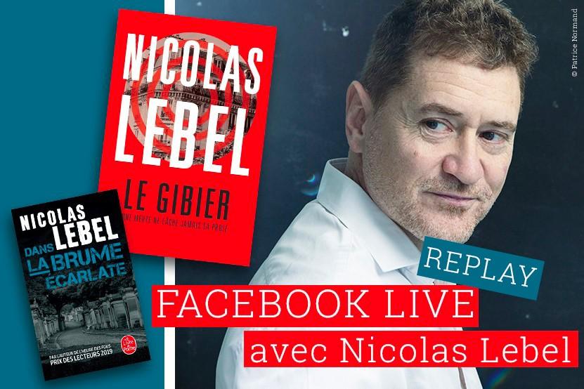Replay : retrouvez le Facebook Live de Nicolas Lebel