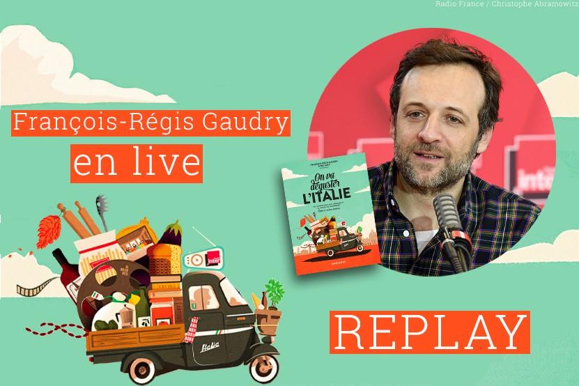 Replay : retrouvez le live de François-Régis Gaudry