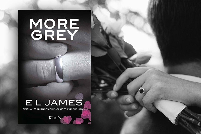 """""""More Grey"""" : le nouveau livre d'E.L. James paraîtra le 16 juin 2021 aux éditions JC Lattès"""