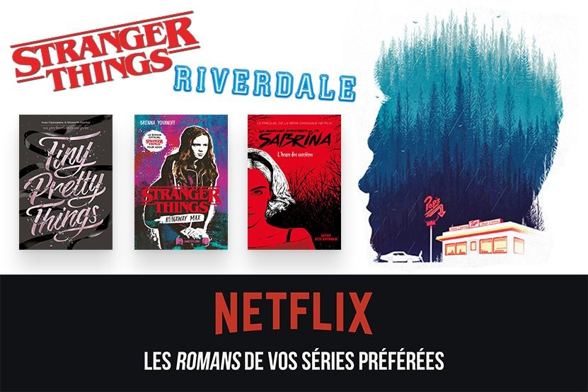 Stranger Things Riverdale Tiny Pretty Things Les