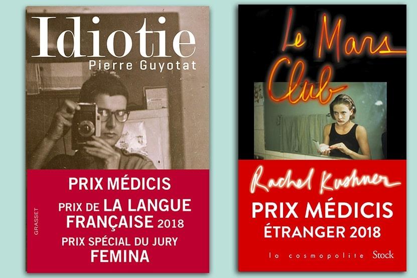 Prix Médecis Idiotie Guyotat Le Mars Club Kuschner