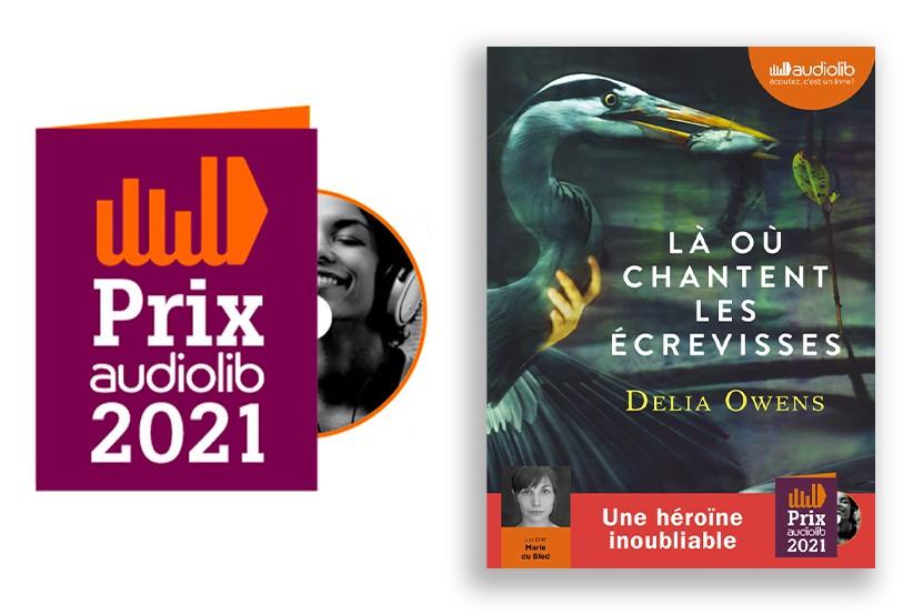 """Prix Audiolib 2021 : """"Là où chantent les écrevisses"""" de Delia Owens lu par Marie du Bled récompensé"""