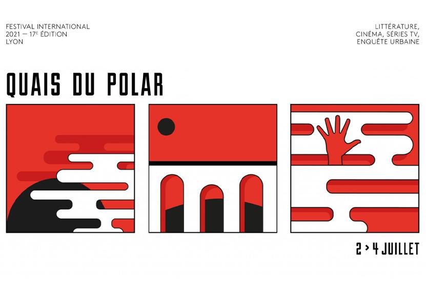 Le Festival « Quais du polar » envahit Lyon du 2 au 4 juillet