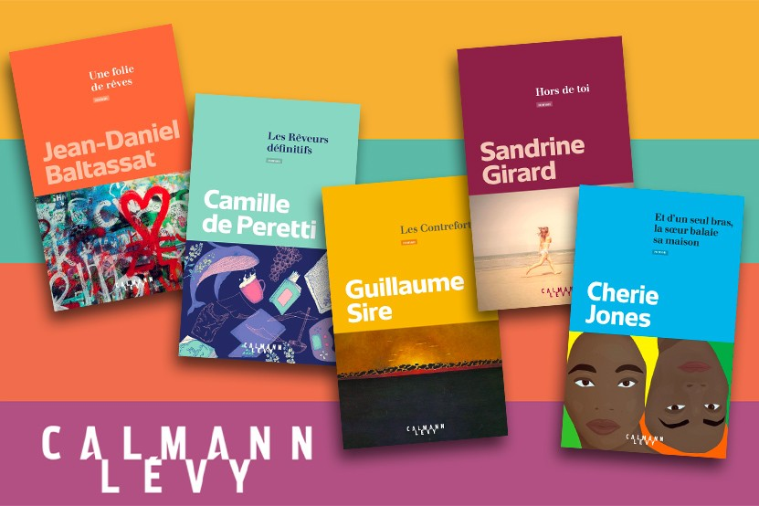 La rentrée littéraire 2021 des éditions Calmann-Lévy