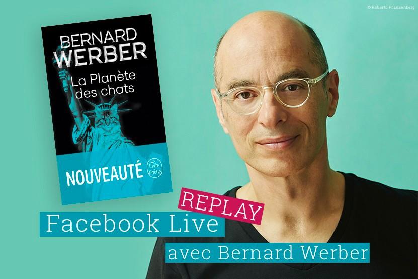 Replay : (re)découvrez le live de Bernard Werber