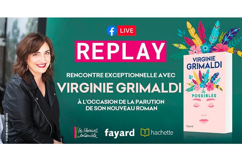 Replay : (re)vivez le Facebook Live de Virginie Grimaldi