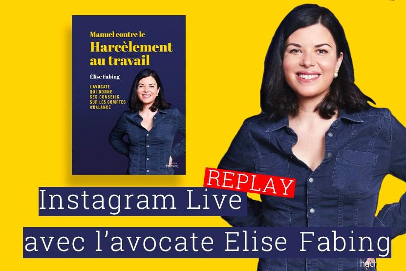 """Replay : le live d'Elise Fabing, auteure du """"Manuel contre le harcèlement au travail"""""""
