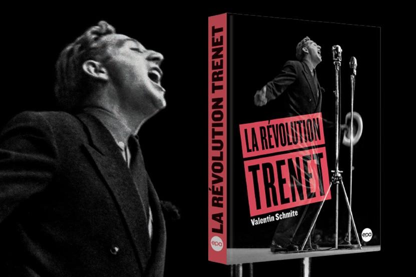 """""""La Révolution Trenet"""" : un livre exceptionnel sur Charles Trenet disponible aux éditions EPA"""