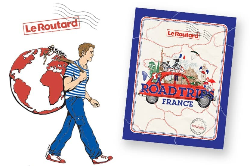 """""""Road trips France"""" : sillonnez les plus belles routes de France avec Le Routard"""