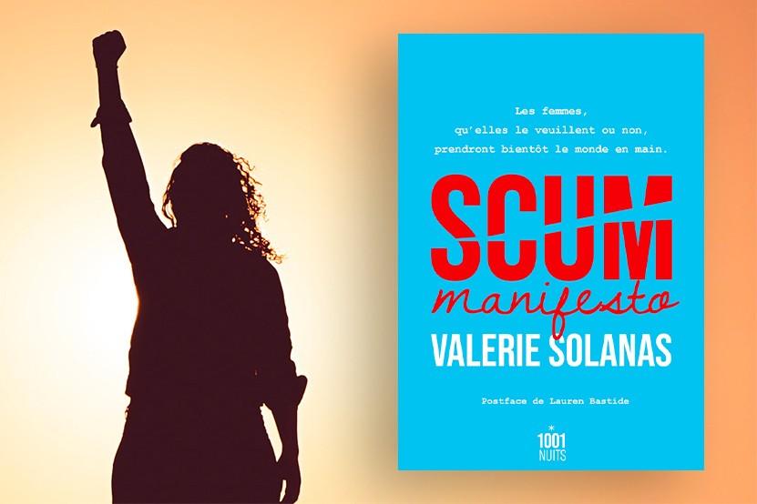 """""""SCUM Manifesto"""" : le texte féministe culte de Valerie Solanas publié aux éditions 1001 Nuits"""