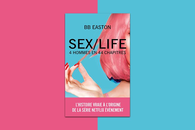 « SEX/LIFE » la série événement sur Netflix et en librairie !