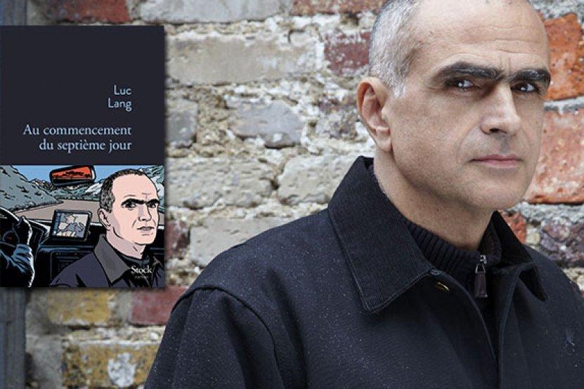 Luc Lang : la presse est unanime ! [bientôt le Goncourt ?]